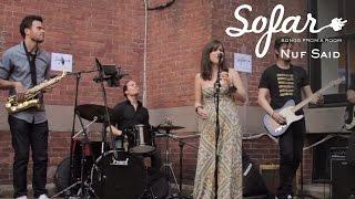 Nuf Said - Rise | Sofar NYC