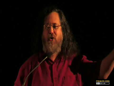 Richard Stallman - Free Software in Ethics and in Practice