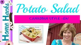 Judy Foodie:  Canadian Home Cooking  Vintage Style Potato Salad Recipe - Judy Foodie Episode 2