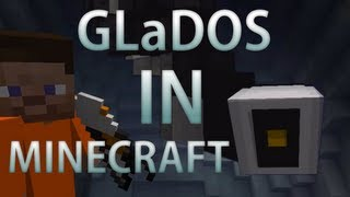 GLaDOS in minecraft! [From PORTAL 2]