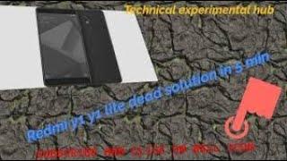 Xiaomi redmi Y1 dead phone repair solution ic hit - Krishna