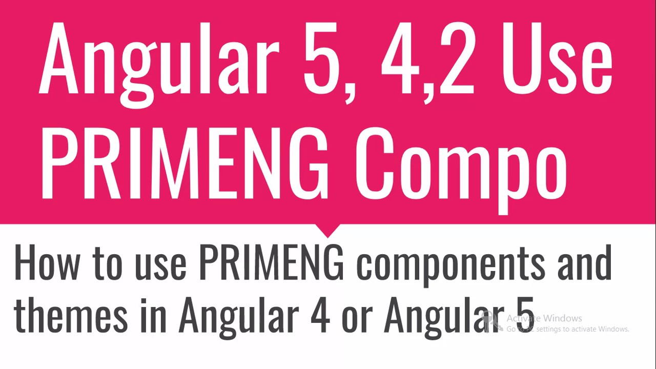 Angular 5 with PrimeNG Components and themes