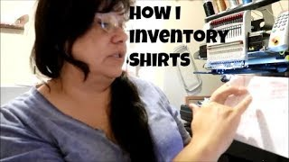 HOW I DO INVENTORY ON SHIRTS- EMBROIDERY BUSINESS - ETSY SELLER