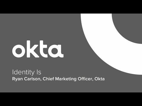 Okta Forum Chicago - Identity Is
