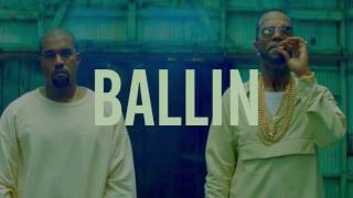 Juicy J - Ballin ft. Kanye West