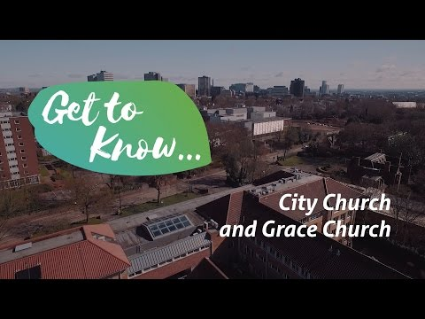 Get to Know... City Church & Grace Church