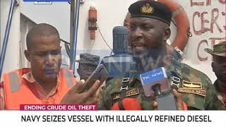 Navy seizes vessel with illegally refined diesel
