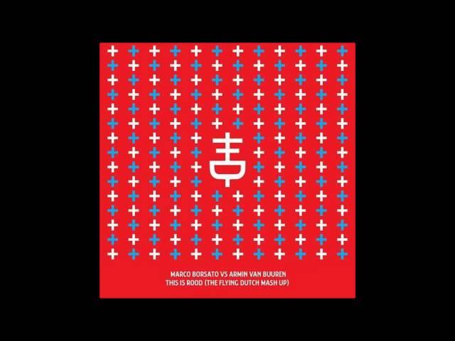 Armin van buuren - Marco borsato this is rood (Flying dutch mashup)