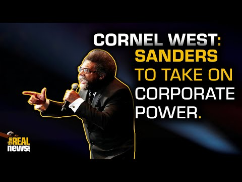 Cornel West: Elites Underestimate the Power of the People