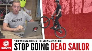 How Do I Stop Going Dead Sailor When I'm Jumping? | Ask GMBN Anything About Mountain Biking