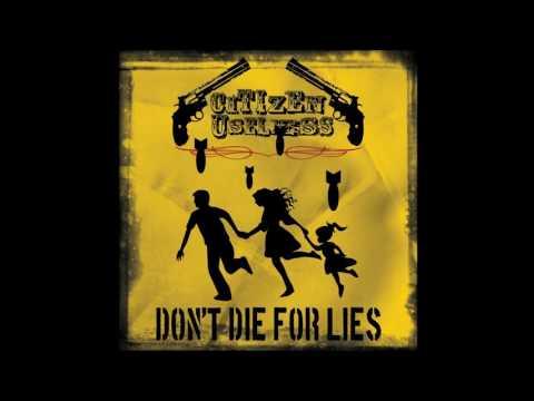 Citizen Useless - Don't Die For Lies   (Full Album)
