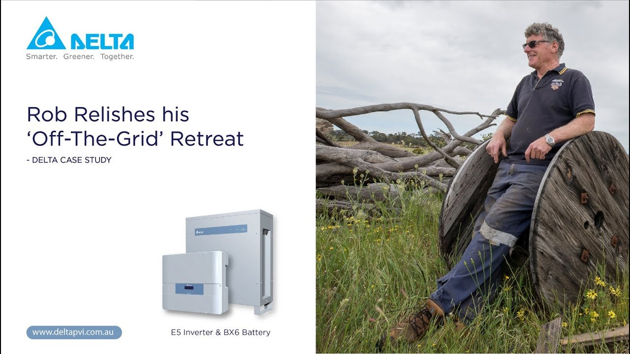Delta Electronics Case Study - Rob Relishes his 'Off The Grid' Retreat