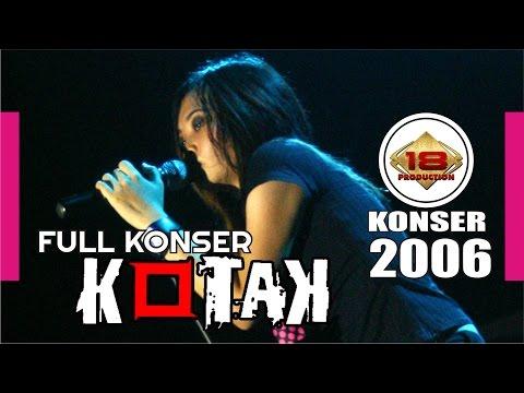 KOTAK | Versi Lama | LIVE KONSER MANADO 27 Mei 2006