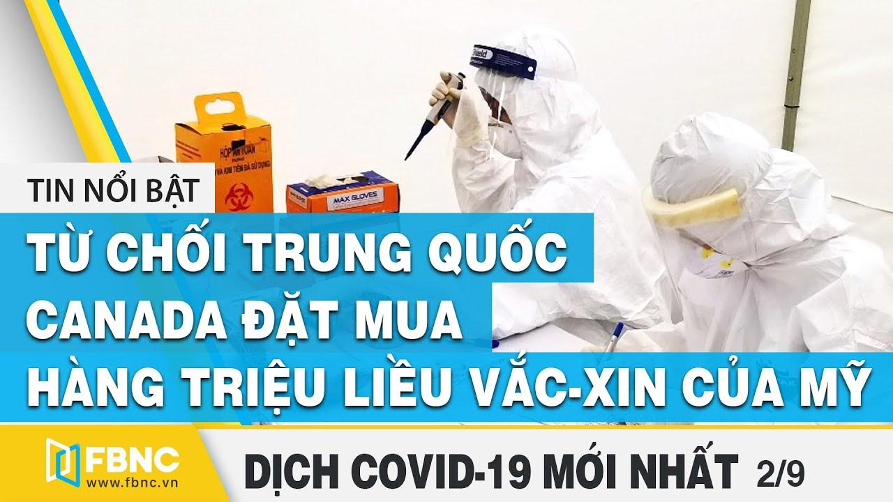Tin tức Covid-19 mới nhất hôm nay | Tình hình dịch Corona tại Việt Nam ngày 2/9 | FBNC