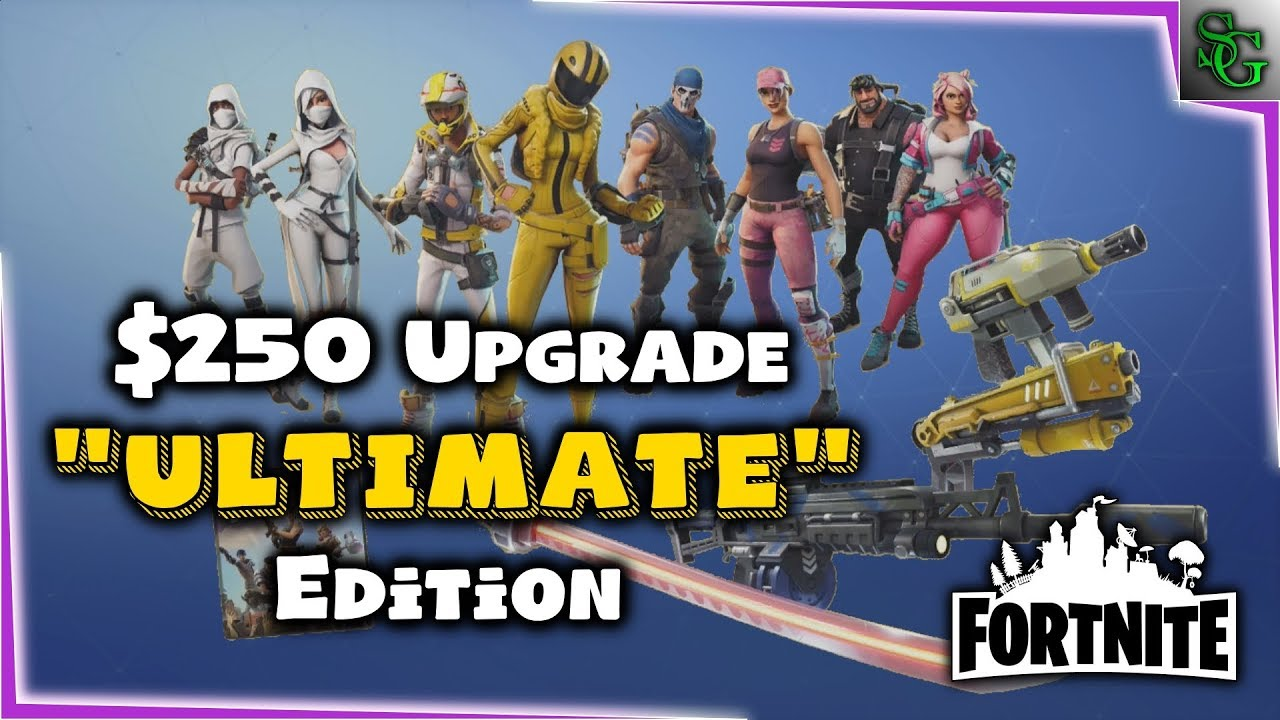 Fortnite  $250 Ultimate Edition Upgrade From Limited