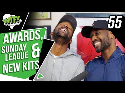 AWARDS, SUNDAY LEAGUE AND NEW KITS | EP 55 | WHAT THE FOOTBALL
