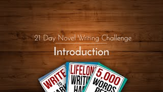 21 Day Novel Writing Challenge: Introduction