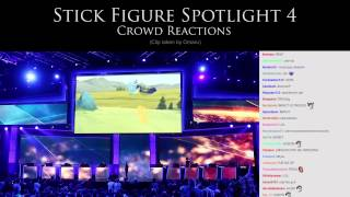 Crowd Reactions - Stick Figure Spotlight 4 (2014 All Stars)