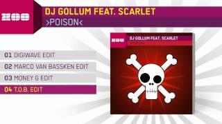 DJ Gollum Feat Scarlet Poison T O B Edit