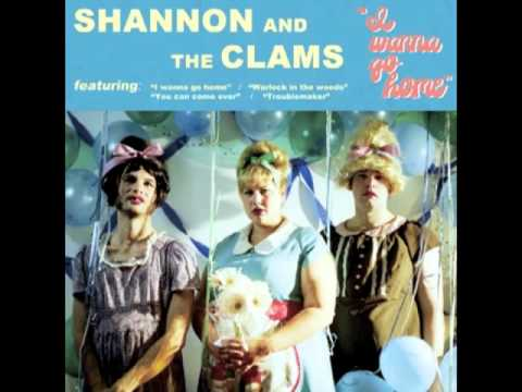 shannon and the clams - when you're on