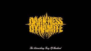 Darkness Dynamite - The Everlasting Grace of Mind