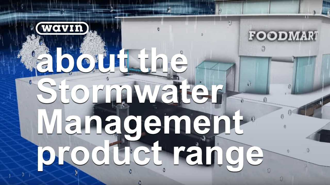Learn more about Wavin Stormwater Management product range