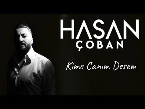 Hasan Çoban Kime Canım Desem  (Uzun hava)