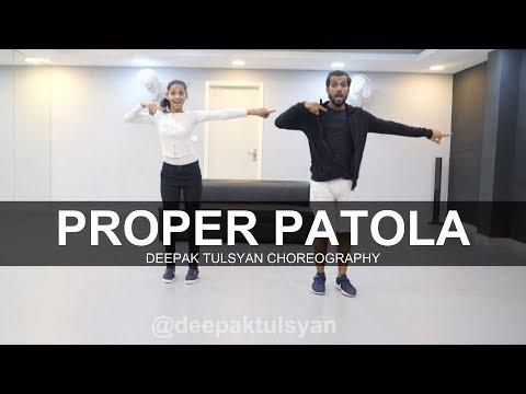 Proper Patola  Dance Cover  Badshah  Diljit Dosanjh  Deepak Tulsyan Choreography