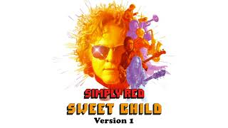 Simply Red - Sweet Child (Version 1) (Official Audio)