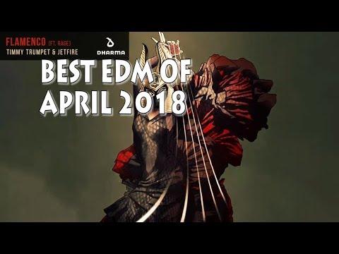 Best EDM Of April 2018