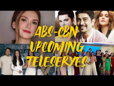 ABS-CBN UPCOMING NEW TELESERYES
