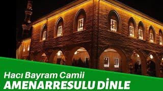 Hacı Bayram Veli Camii İmamı Amenarresulu