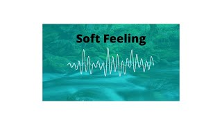 Soft Feeling - Cheel l jazz & blues l Music MP3