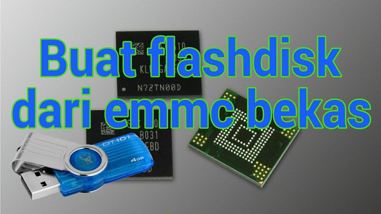 Buat Flashdisk Dari Emmc Bekas Youtube