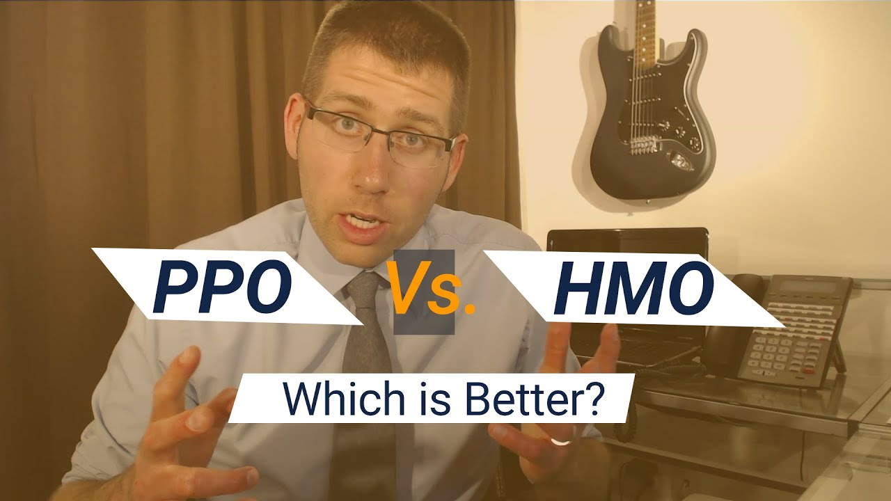 Ppo Vs Hmo What S The Difference And Which Is Better Youtube