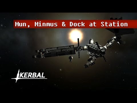 Mun & Minmus & Rendezvous with Space Station - Kerbal Space Program