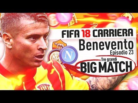BIG MATCH vs NAPOLI-ROMA-INTER!   FIFA 18 Carriera Allenatore #23
