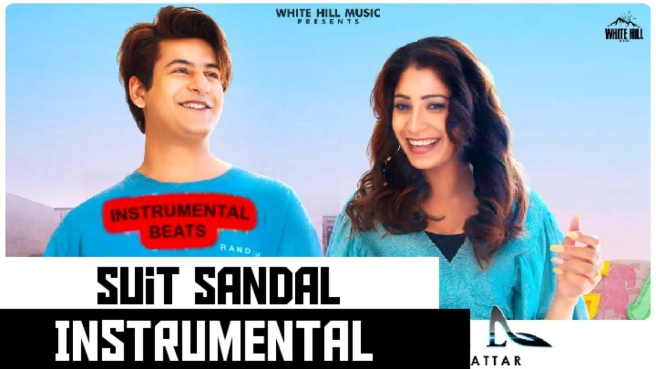 Suit Sandal | INSTRUMENTAL | Harpi Gill | Moody | Akkhar | White Hill Music