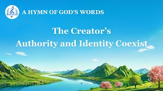 """The Creator's Authority and Identity Coexist"" 