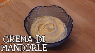 Crema Di Mandorle - Almond Cream Recipe