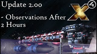 X4 Foundations Gameplay Testing v2.0 - Observations after Two Hours on Fresh Start