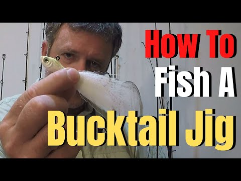 How To Fish A Jig | White BUCKTAIL JIG