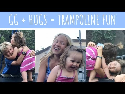 GG + Hugs = Trampoline Fun!