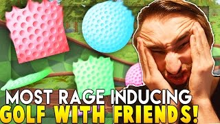MOST RAGE INDUCING GAME EVER! - GOLF WITH FRIENDS!