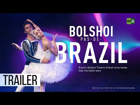 Bolshoi: Pas-de-Brazil. The