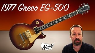 Guitar Review   Greco EG 500 Lawsuit Era Gibson Les Paul Copy