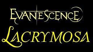 Evanescence-Lacrymosa Lyrics (The Open Door)