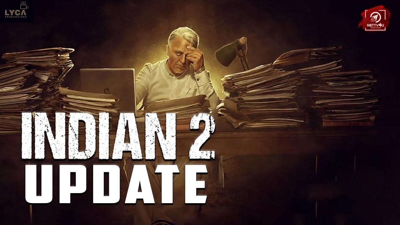Indian 2 Shooting Starts!   Latest Update   Kamal Haasan