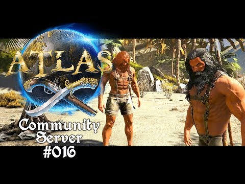 ATLAS MOVIE?! xD ⛵🌊 Atlas: Community Server #016 [Lets Play Deutsch]