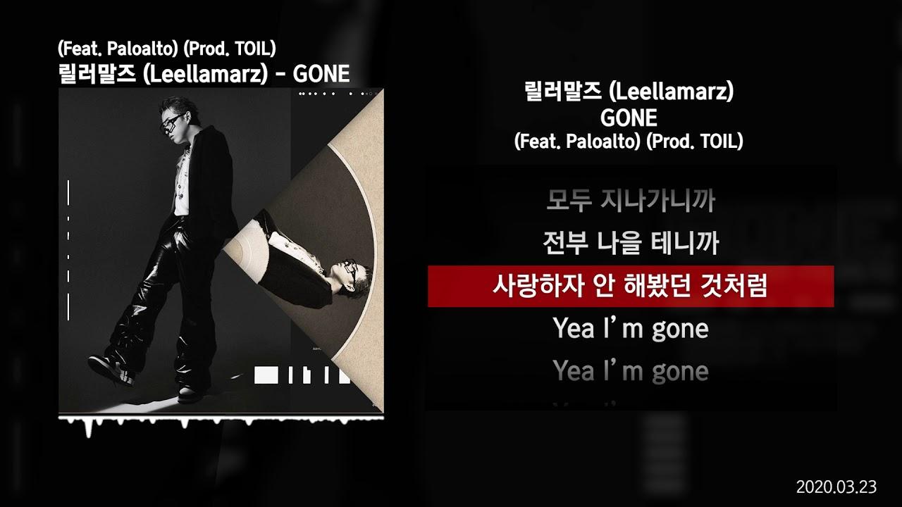 Download 릴러말즈 (Leellamarz) - GONE (Feat. Paloalto) (Prod. TOIL) [GONE]ㅣLyrics/가사